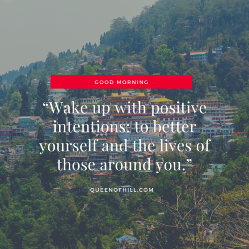 Good Morning Darjeeling - Good Morning Motivation