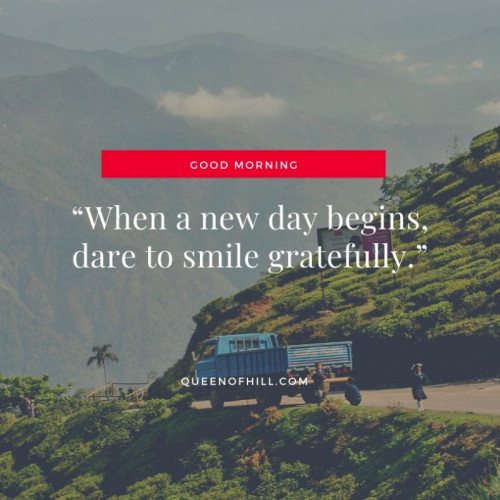 Good Morning Darjeeling - Good Morning Quotes